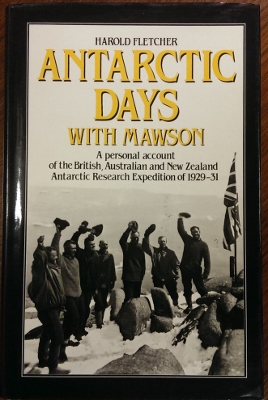 Image for Antarctic Days with Mawson: a personal account of the British, Australian and New Zealand Antarctic Research Expedition of 1929-31.