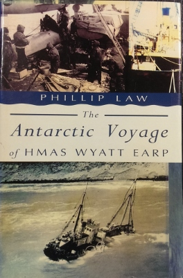 Image for The Antarctic Voyage of HMAS Wyatt Earp.