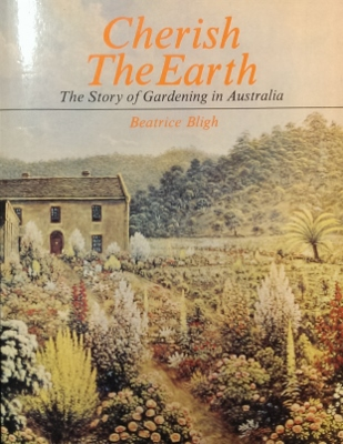 Image for Cherish the Earth : the story of gardening in Australia.