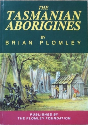 Image for The Tasmanian Aborigines.