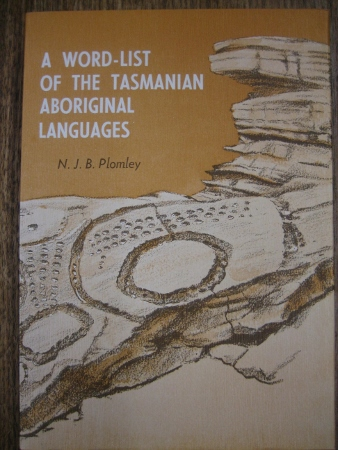 Image for A Word-List of the Tasmanian Aboriginal Languages.