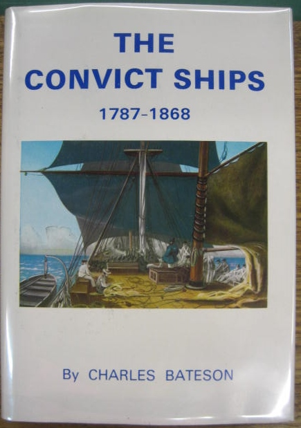Image for The Convict Ships 1787-1868.