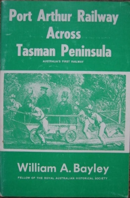 Image for Port Arthur Railway across Tasman Peninsula.