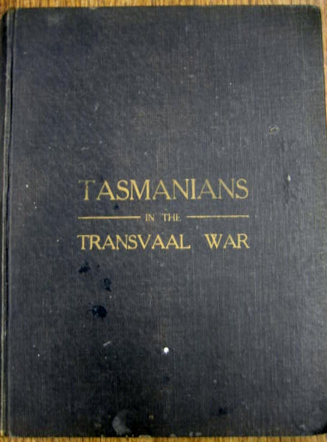 Image for Tasmanians in the Transvaal War.