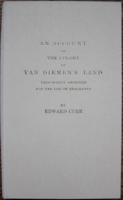Image for An Account of the Colony of Van Diemen's Land principally designed for the use of emigrants.