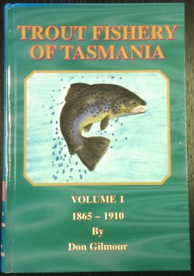 Image for Trout Fishery of Tasmania. Volume I: 1865-1910.