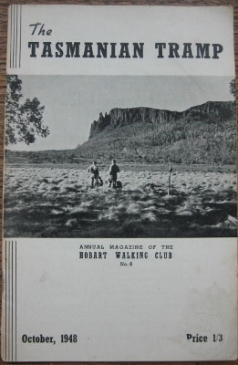 Image for The Tasmanian Tramp, no 8. Annual Magazine of the Hobart Walking Club.