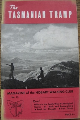 Image for The Tasmanian Tramp, no 15. Magazine of the Hobart Walking Club.