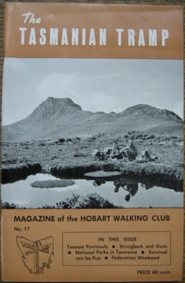 Image for The Tasmanian Tramp, no 17. Magazine of the Hobart Walking Club.