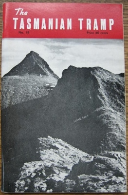 Image for The Tasmanian Tramp, no 18. Magazine of the Hobart Walking Club.