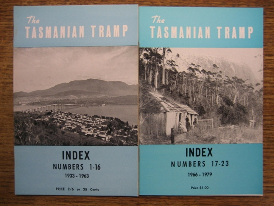 Image for The Tasmanian Tramp. INDEX to Numbers 1-16, 1933-1963 & Numbers 17-23, 1966-1979.  Magazine of the Hobart Walking Club.
