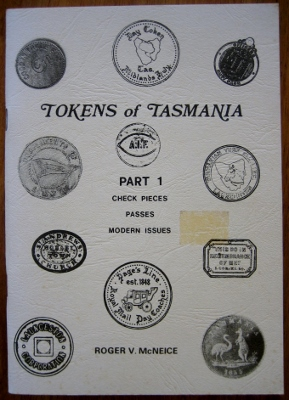 Image for Tokens of Tasmania, Part 1.  Check pieces, passes, modern issues.
