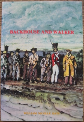Image for Backhouse and Walker: a Quaker view of the Australian colonies, 1832-1838.