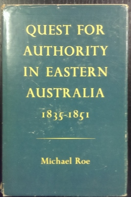 Image for Quest for Authority in Eastern Australia, 1835-1851.