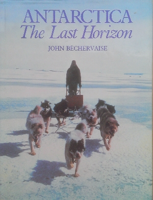 Image for Antarctica : the last horizon.