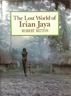 Image for The Lost World of Irian Jaya.