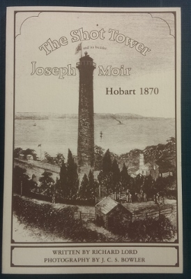 Image for The Shot Tower and its builder Joseph Moir, Hobart 1870.