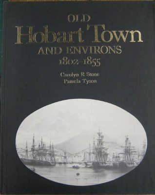 Image for Old Hobart Town and Environs 1802-1855.