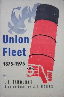 Image for Union Fleet 1875-1968.  Being a list of ships owned by the Union Steam Ship Company of N.Z. Ltd, since its inception in Dunedin in 1875, together with a list of some of the significant dates in the history of the Line.