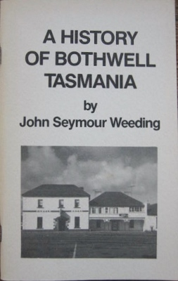 Image for A History of Bothwell, Tasmania.