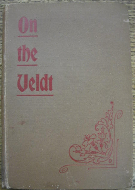 Image for On the Veldt : a plain narrative of service afield in South Africa.