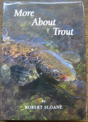 Image for More About Trout : an appreciation of fly fishing for wild trout.