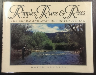 Image for Ripples, Runs & Rises : the charm and mystique of fly-fishing.