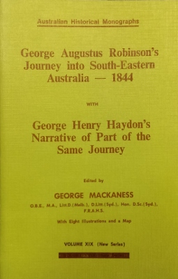 Image for George Augustus Robinson's Journey into South-Eastern Australia, 1844, with George Henry Haydon's Narrative of part of the same journey.