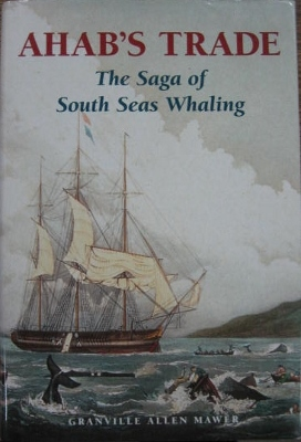 Image for Ahab's Trade : the saga of South Seas whaling.