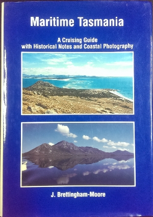 Image for Maritime Tasmania : a cruising guide with historical notes and coastal photography.