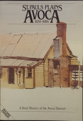 Image for St Pauls Plains, Avoca, 1834-1984 : a brief history of the Avoca district.