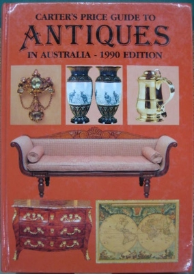 Image for Carter's Price Guide to Antiques in Australia. 1990 Edition.